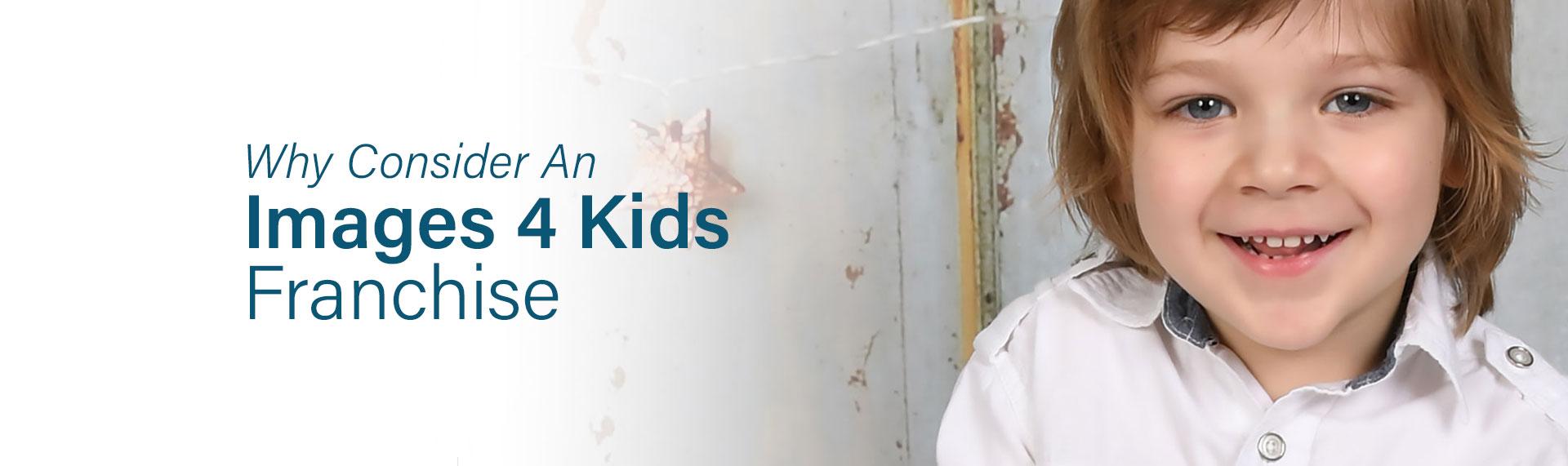 Images 4 Kids Preschool Photography Franchise - Why Images 4 Kids is the best preschool photography franchise