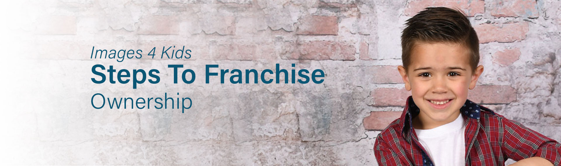 Images 4 Kids - Steps to Franchise Ownership